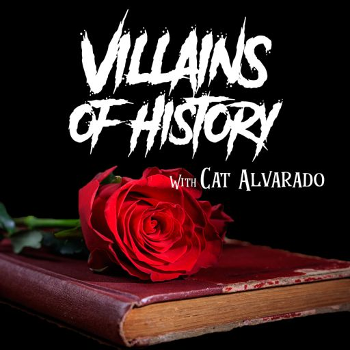Cover art for podcast Villains of History