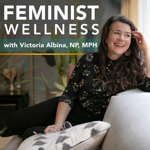 Cover art for podcast Feminist Wellness