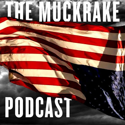 Cover art for podcast The Muckrake Political Podcast