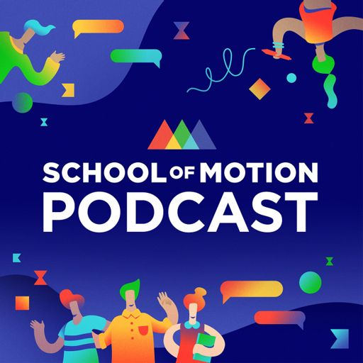 Cover art for podcast School of Motion Podcast