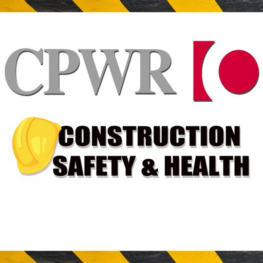 Cover art for podcast CPWR Construction Safety and Health