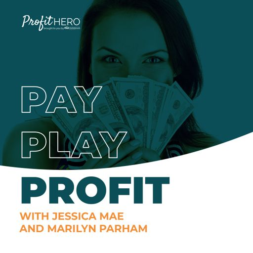 Cover art for podcast Pay Play Profit