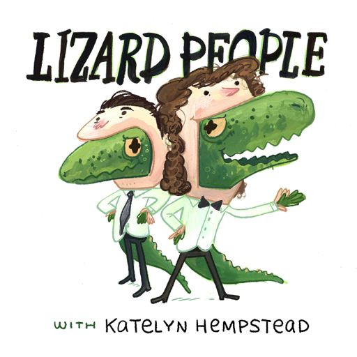 Cover art for podcast Lizard People: Comedy and Conspiracy Theories