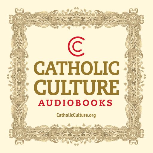 Cover art for podcast Catholic Culture Audiobooks