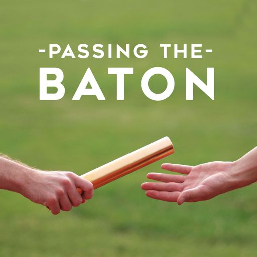 Cover art for podcast Passing The Baton Leadership Podcast