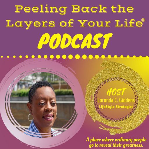 Cover art for podcast Peeling Back the Layers of Your Life®