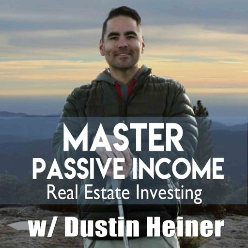 Cover art for podcast Master Passive Income Real Estate Investing in Rental Property