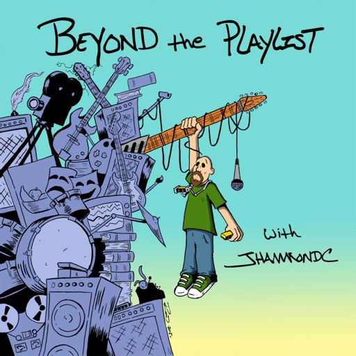 Cover art for podcast Beyond the Playlist with JHammondC