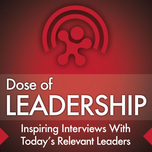 Cover art for podcast Dose of Leadership with Richard Rierson | Authentic & Courageous Leadership Development