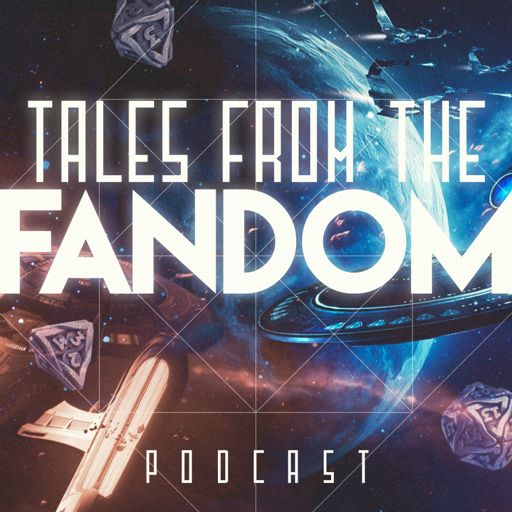 Cover art for podcast Tales from the Fandom