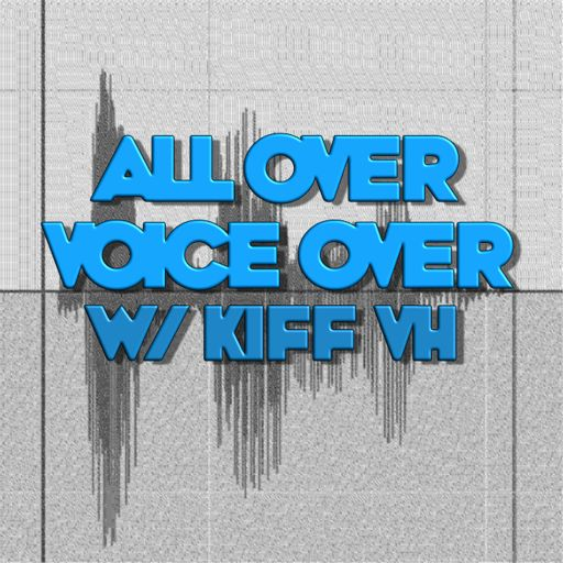 All Over Voiceover with Kiff VH album art
