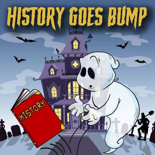 Cover art for podcast History Goes Bump Podcast