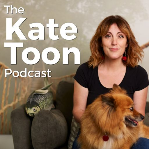 Cover art for podcast The Kate Toon Podcast