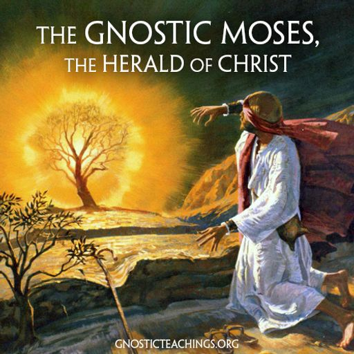 The Gnostic Moses 05 Moses the Leviathan, Son of the Shekinah from