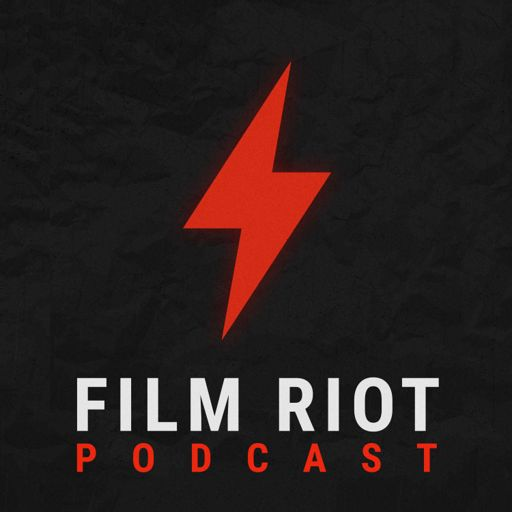 Cover art for podcast The Film Riot Podcast