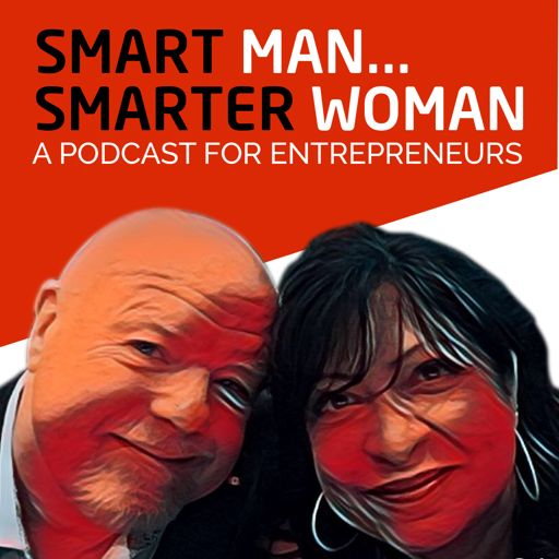 Cover art for podcast Smart Man, Smarter Woman Podcast