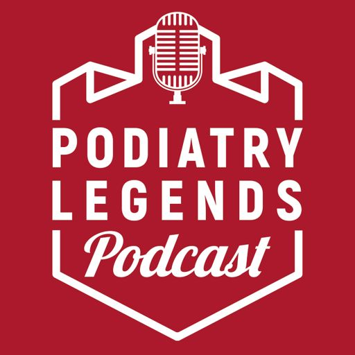 Cover art for podcast Podiatry Legends Podcast