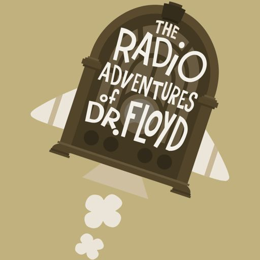 Cover art for podcast The Radio Adventures of Dr. Floyd