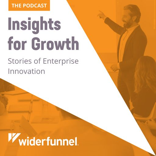 Cover art for podcast Insights For Growth: Stories of Enterprise Innovation