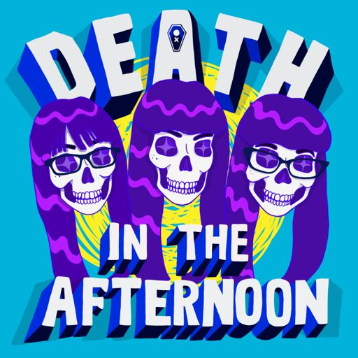 Cover art for podcast Death in the Afternoon