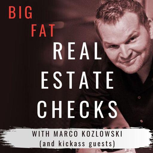 Cover art for podcast Big Fat Real Estate Checks