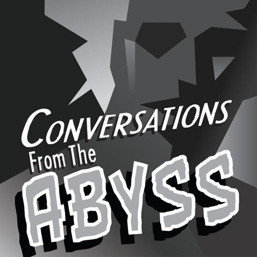 Cover art for podcast Conversations From The Abyss