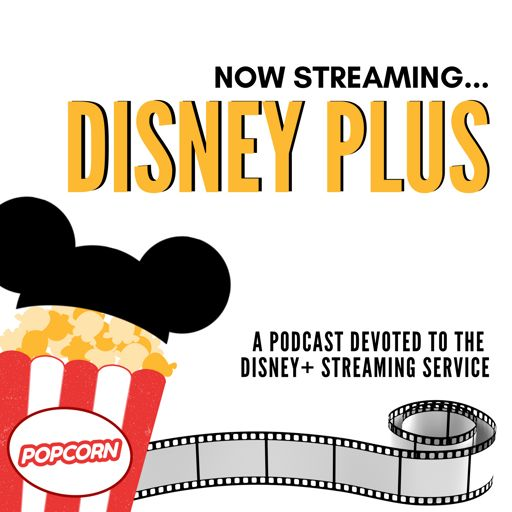 Cover art for podcast Now Streaming Disney Plus
