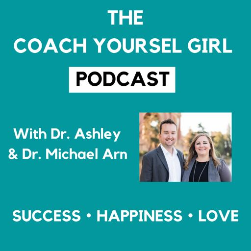 Cover art for podcast The Coach Yourself Girl Podcast