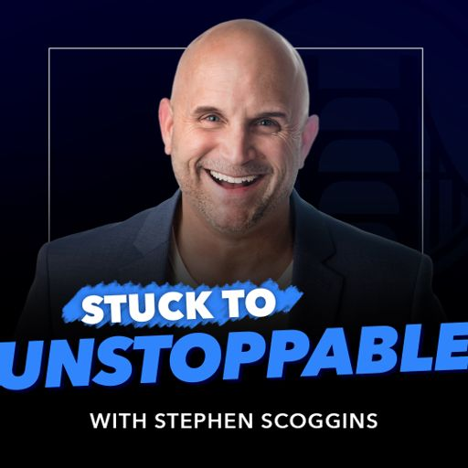 Cover art for podcast Stuck to Unstoppable