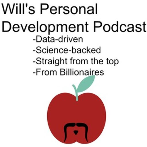 Cover art for podcast Will's Personal Development Show for Asian American Men: Science & Data-Driven Advice