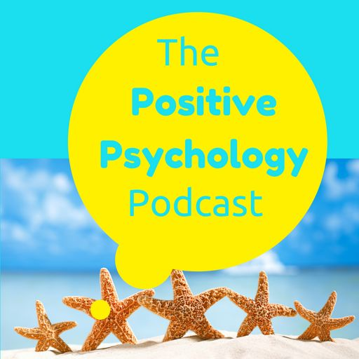 Cover art for podcast The Positive Psychology Podcast - Bringing the Science of Happiness to your Earbuds with Kristen Truempy