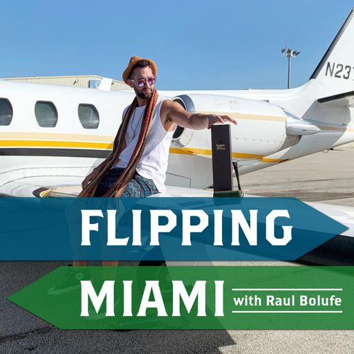 Cover art for podcast Flipping Miami