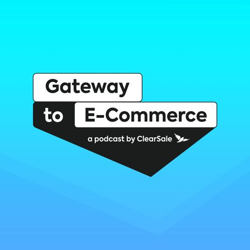Cover art for podcast Gateway to E-Commerce