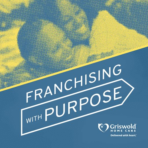 Cover art for podcast Franchising with Purpose