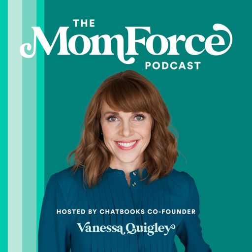 Cover art for podcast The MomForce Podcast Hosted by Chatbooks