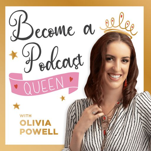 Cover art for podcast Become a Podcast Queen