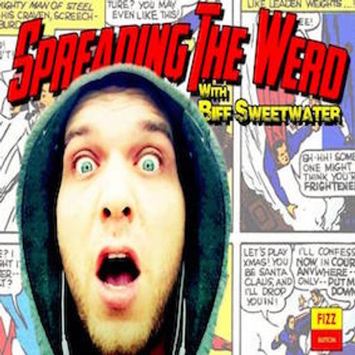 Cover art for podcast Spreading The Werd with Biff Sweetwater