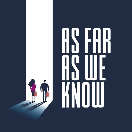 Cover art for podcast As Far As We Know