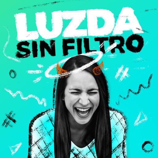 Cover art for podcast Luzda Sin Filtro Podcast