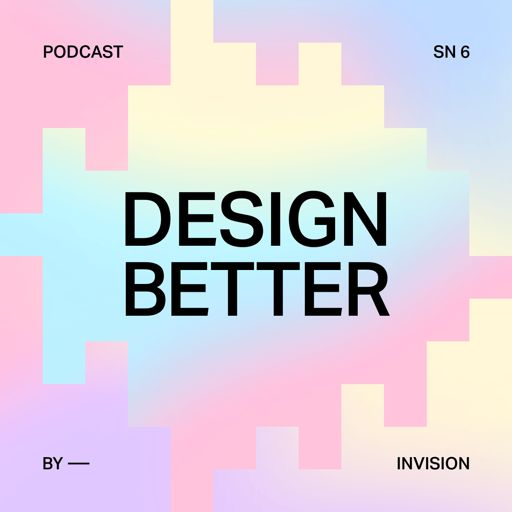 Cover art for podcast Design Better Podcast