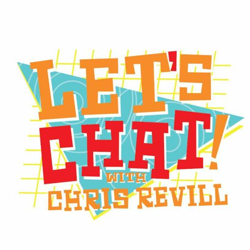 Cover art for podcast Lets Chat! with Chris Revill