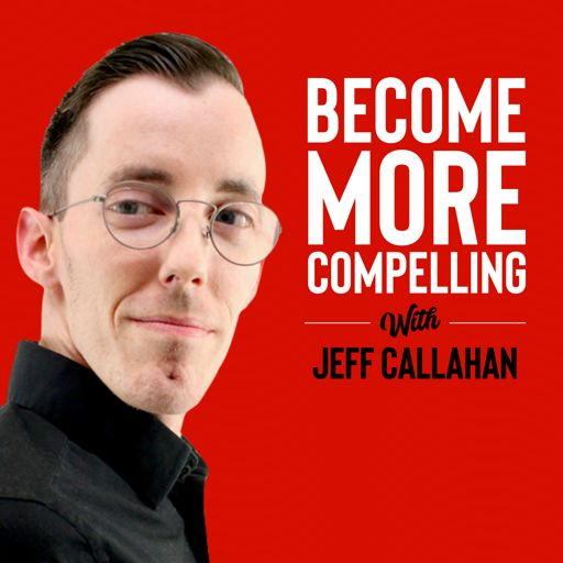 Cover art for podcast Become More Compelling Radio