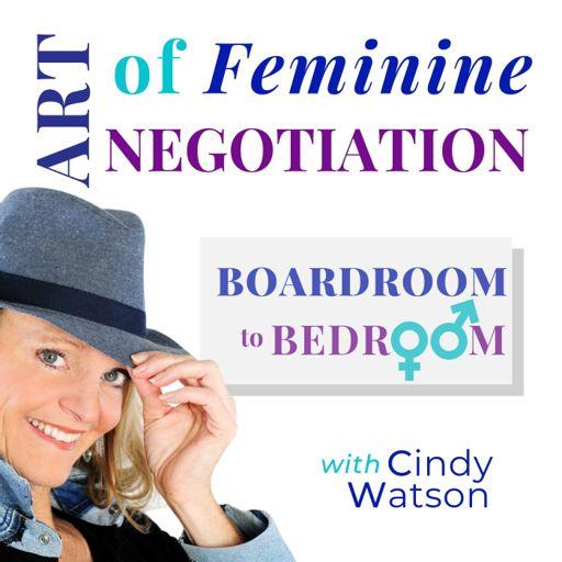 Cover art for podcast ART of Feminine NEGOTIATION