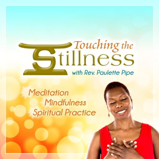 Cover art for podcast Touching the Stillness
