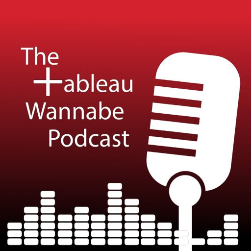 Cover art for podcast The Tableau Wannabe Podcast