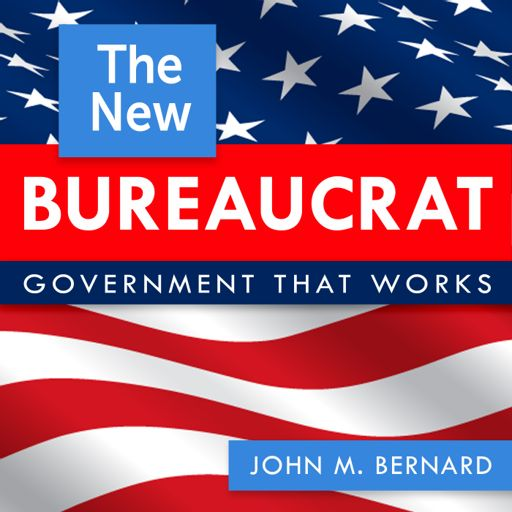 Cover art for podcast The New Bureaucrat