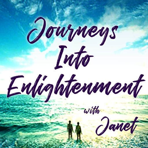 Cover art for podcast Journeys Into Enlightenment with Janet Barrett