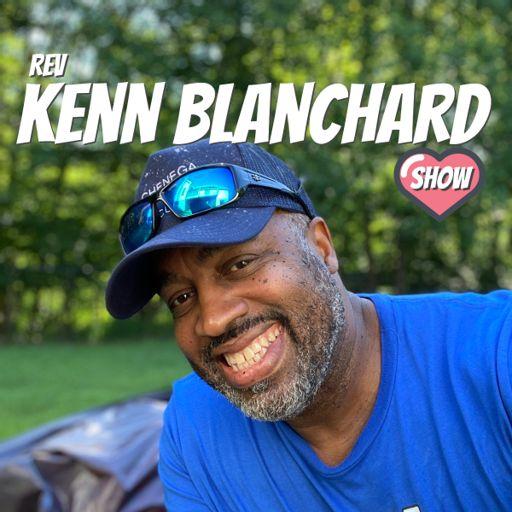 Cover art for podcast Rev Kenn Blanchard Show