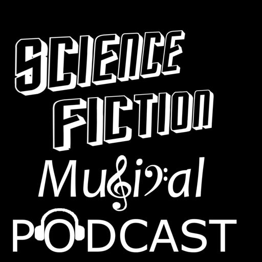 Cover art for podcast Science Fiction Musical Podcast