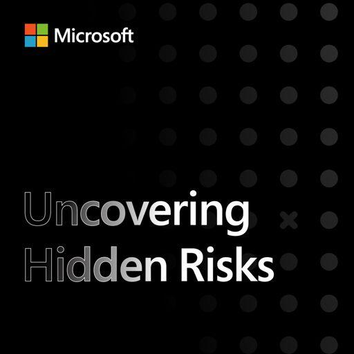 Cover art for podcast Uncovering Hidden Risks